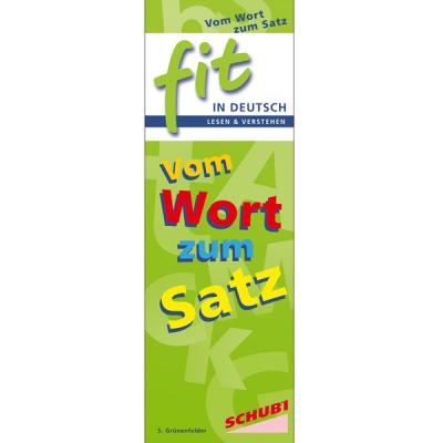 Fit in Deutsch - Lesen und Verstehen - Vom Wort zum Satz